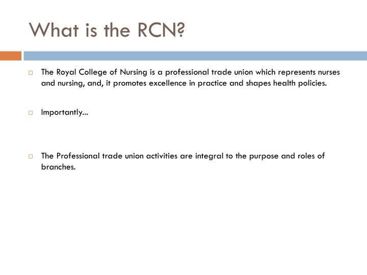 What is the RCN?