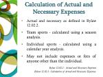 calculation of actual and necessary expenses