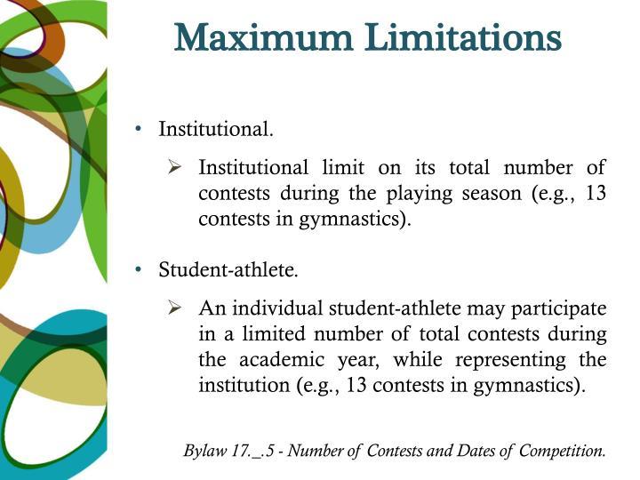 Maximum Limitations