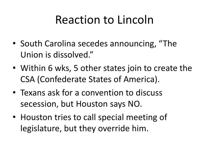 Reaction to Lincoln