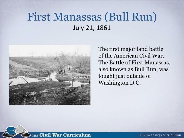 First Manassas (Bull Run)