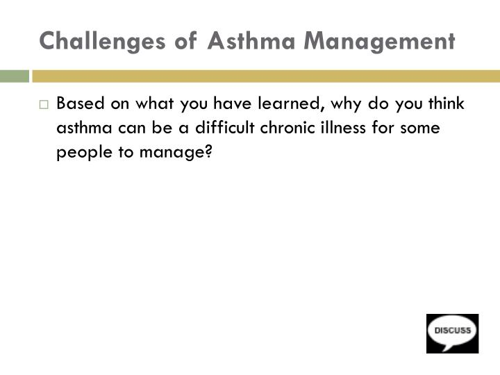 Challenges of Asthma Management