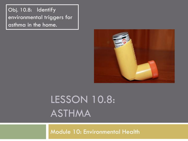 Lesson 10 8 asthma