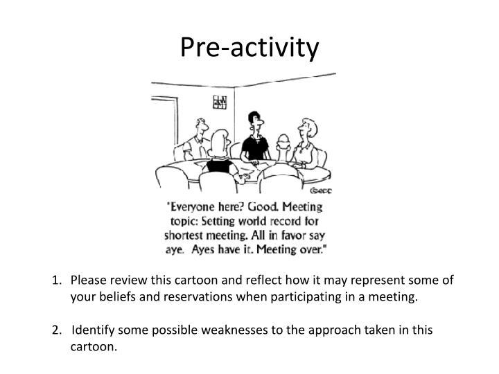 Pre-activity