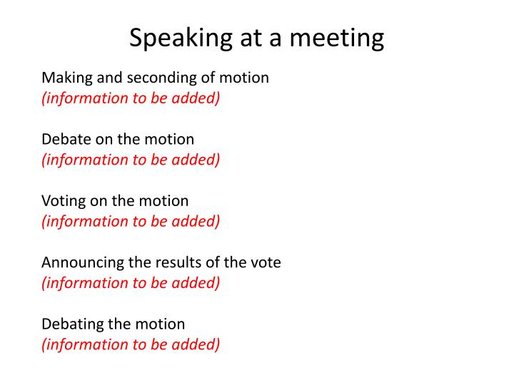 Speaking at a meeting