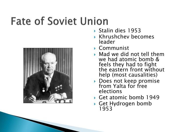 Fate of Soviet Union