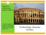 technology roman arches