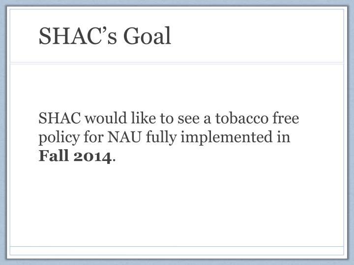 SHAC's Goal