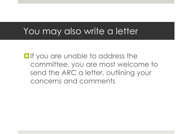 You may also write a letter