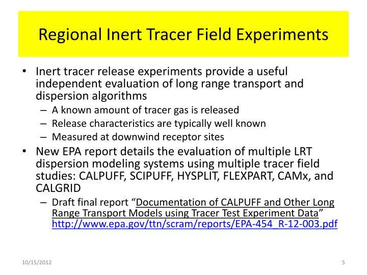 Regional Inert Tracer Field Experiments