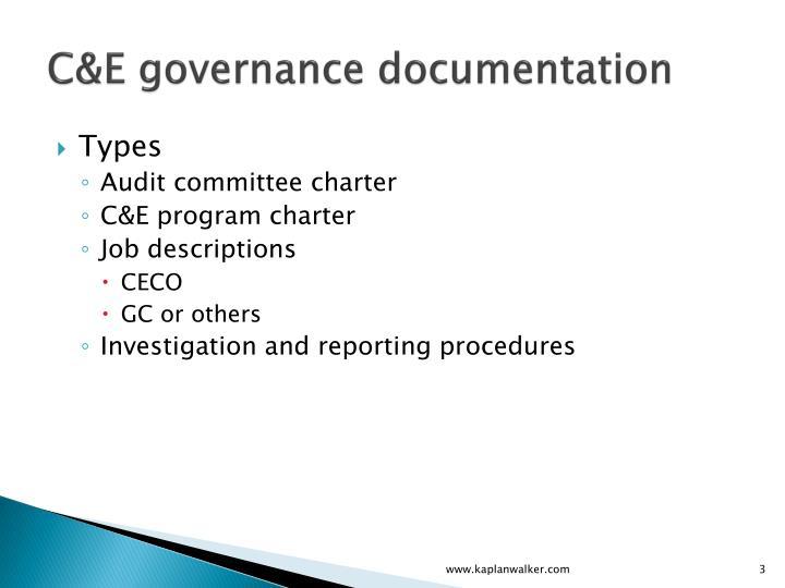 C&E governance documentation