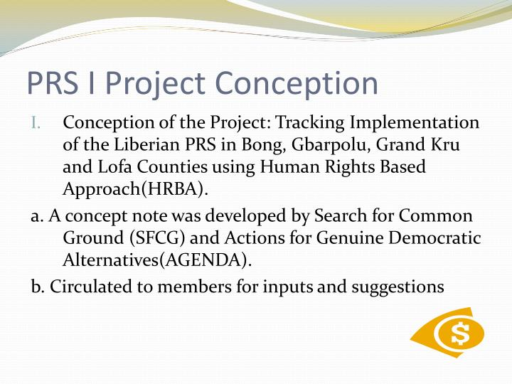 PRS I Project Conception