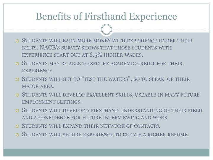 Benefits of Firsthand Experience