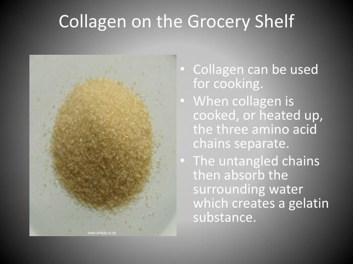 Collagen on the Grocery Shelf