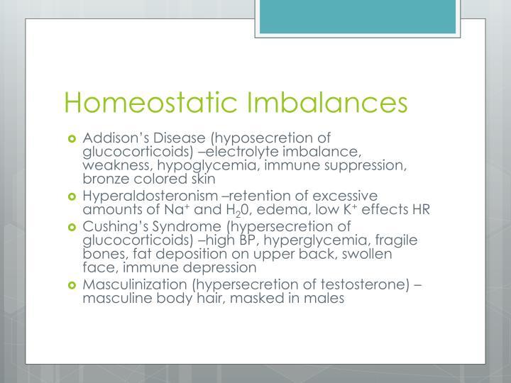 Homeostatic Imbalances
