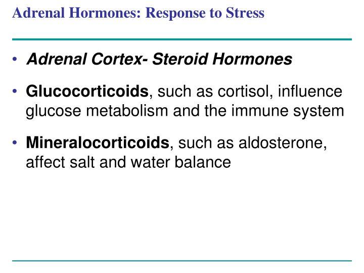 Adrenal Hormones: Response to Stress