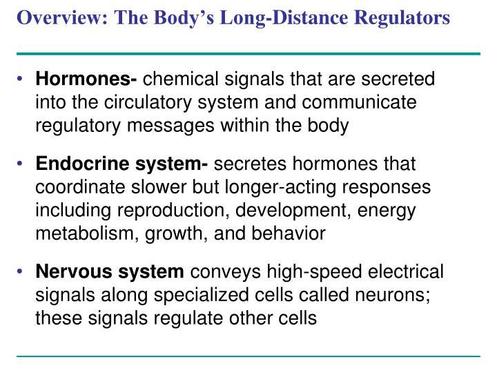 Overview: The Body's Long-Distance Regulators