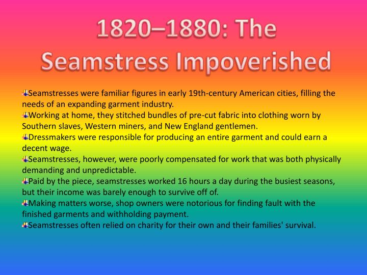 1820–1880: The Seamstress Impoverished