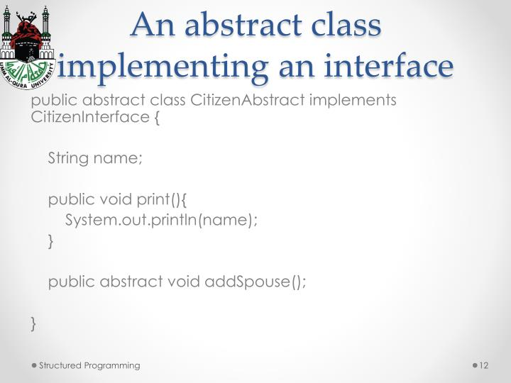 An abstract class implementing an interface
