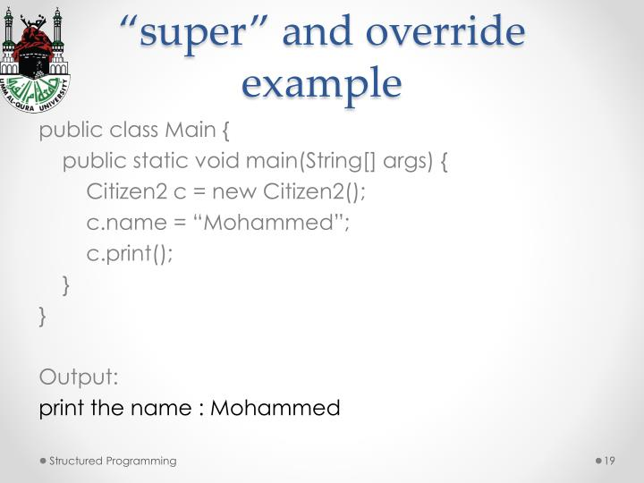 """""""super"""" and override example"""