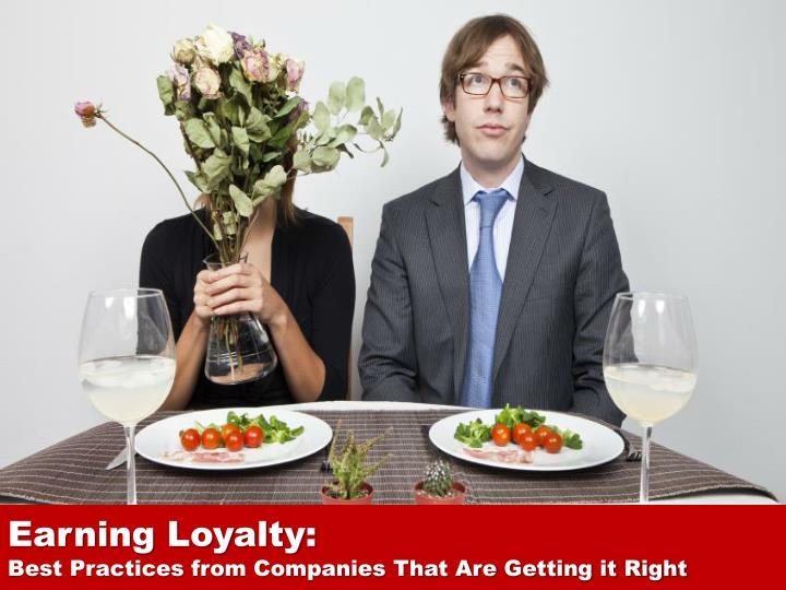 Earning Loyalty: