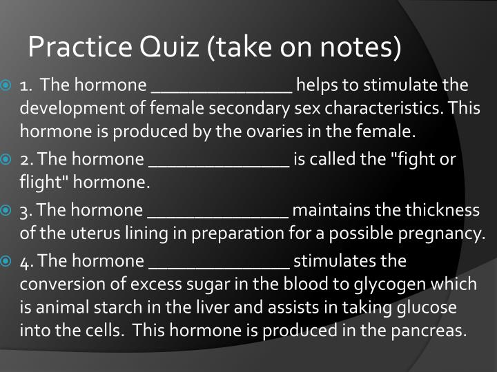 Practice Quiz (take on notes)