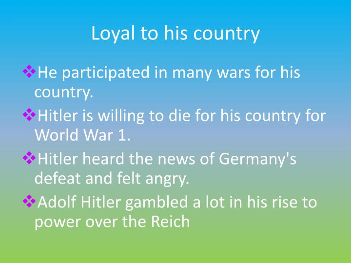 Loyal to his country
