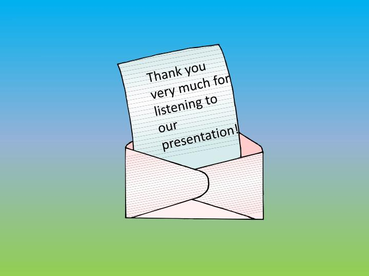 Thank you very much for listening to our presentation!