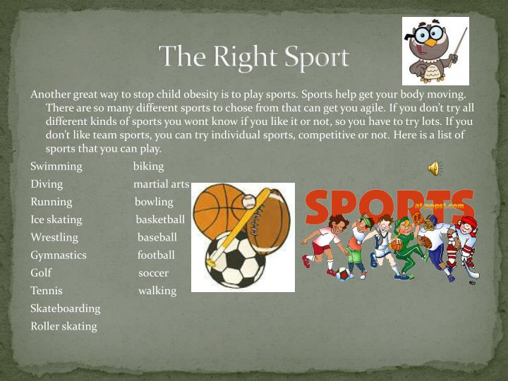 The Right Sport