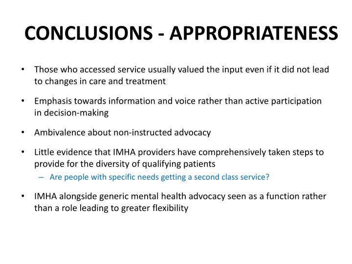 CONCLUSIONS - APPROPRIATENESS