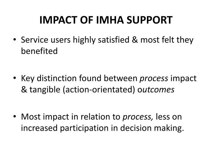 Impact of IMHA Support