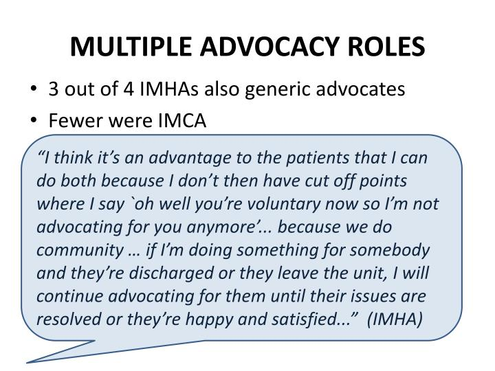 Multiple Advocacy Roles