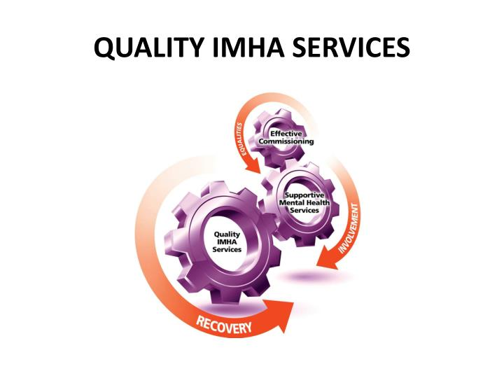 QUALITY IMHA SERVICES