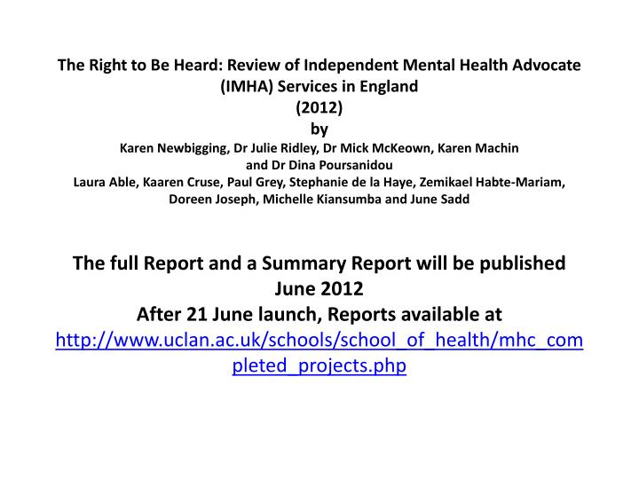 The Right to Be Heard: Review of Independent Mental Health Advocate (IMHA) Services in England
