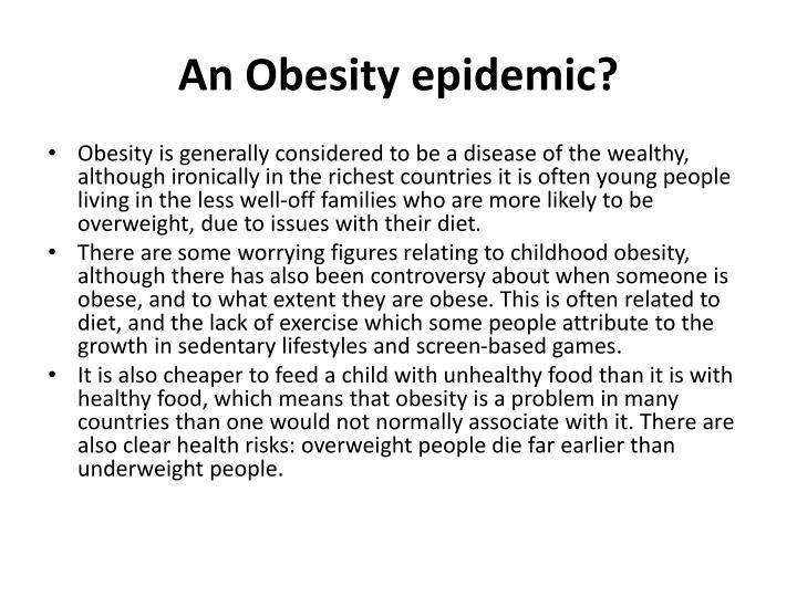 An Obesity epidemic?