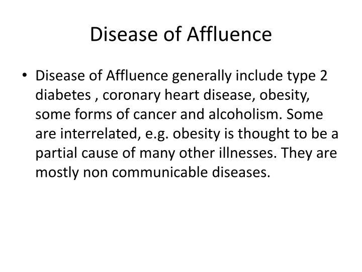 Disease of Affluence