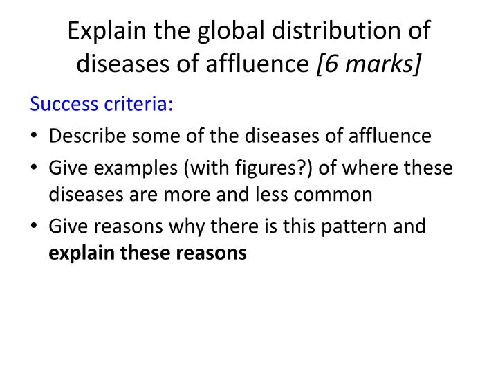 Explain the global distribution of diseases of affluence