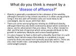 what do you think is meant by a disease of affluence