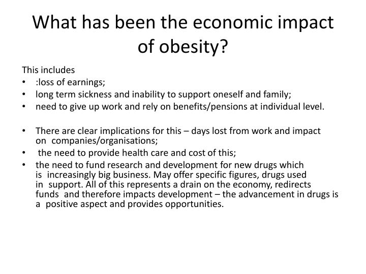 What has been the economic impact of obesity?