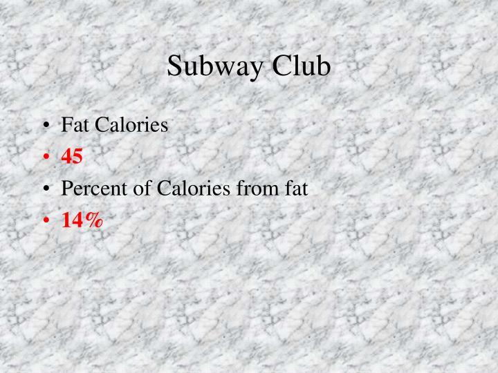Subway Club