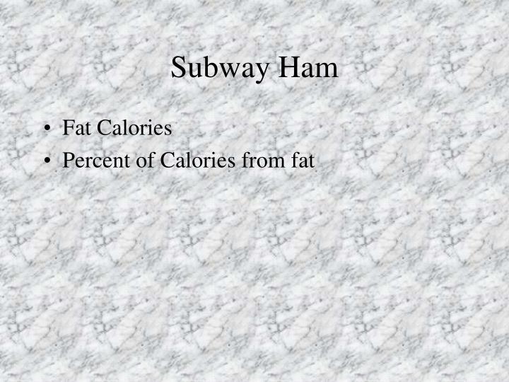 Subway Ham