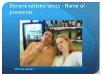 denominations sects name of presenter1