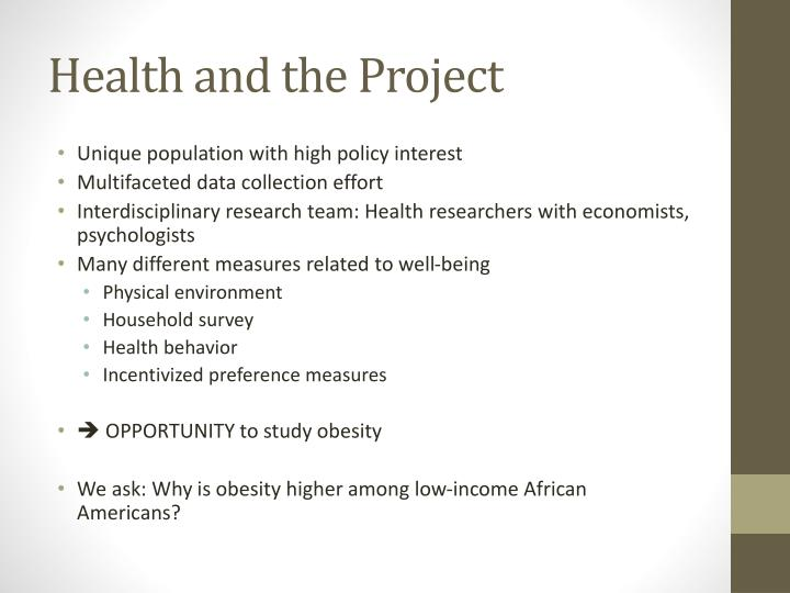 Health and the Project