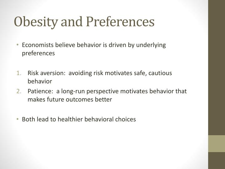 Obesity and preferences