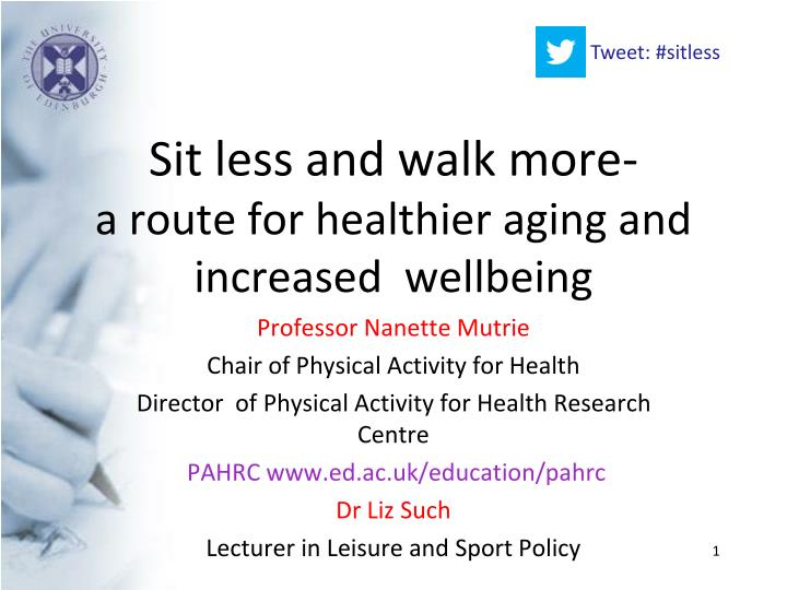 Sit less and walk more a route for healthier aging and increased wellbeing