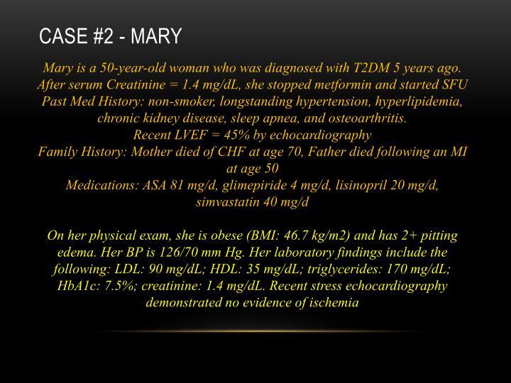 Case #2 - Mary