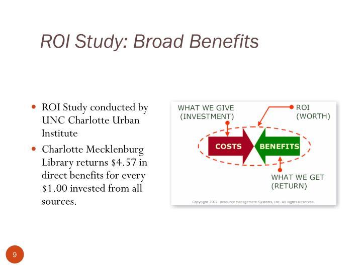 ROI Study: Broad Benefits