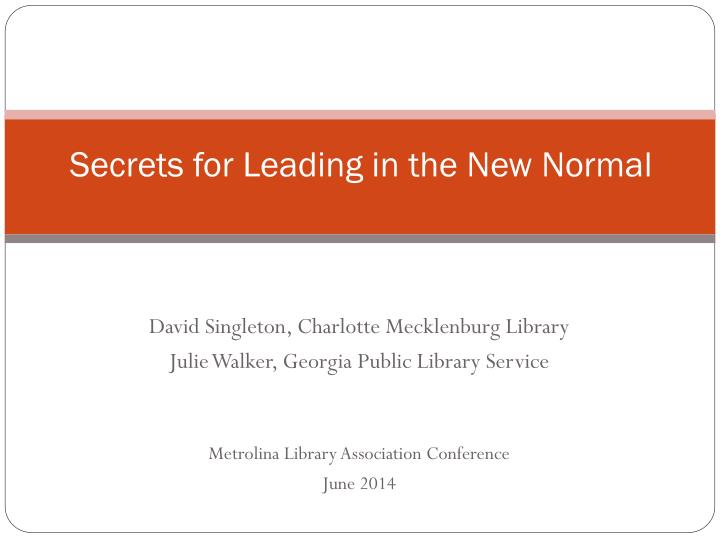 Secrets for Leading in the New Normal