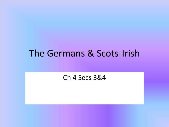 The Germans & Scots-Irish