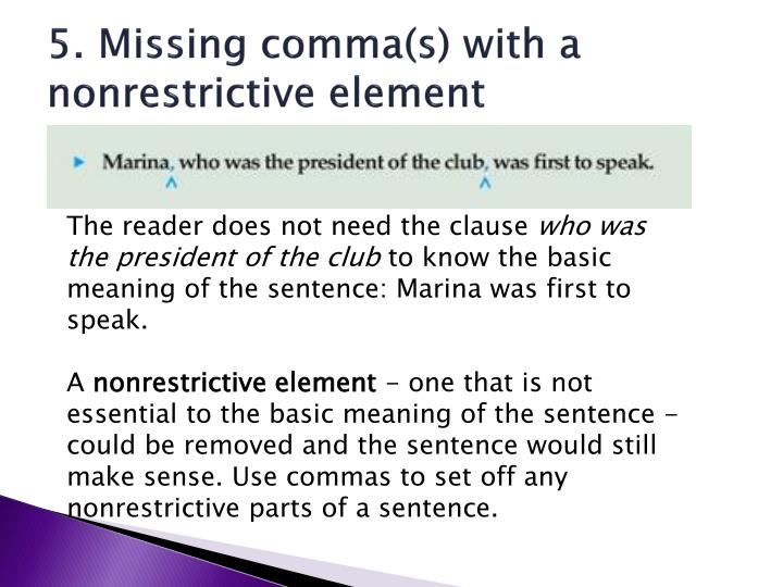5. Missing comma(s) with a nonrestrictive element